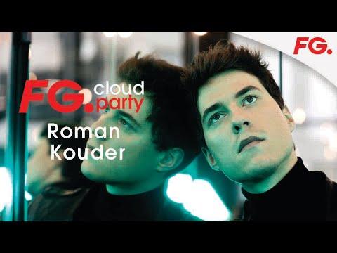 ROMAN KOUDER   FG CLOUD PARTY   LIVE DJ MIX   RADIO FG