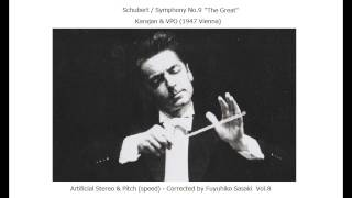 Schubert: Symphony No.9 (8) 'The Great' / Karajan & VPO (1947) Artificial Stereo & Pitch-Corrected