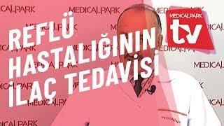Reflü Hastalığında İlaç Tedavisi   Medical Park   TV