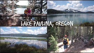 Clearest Water EVER! Lake Paulina, Oregon || Adventure VLOG!