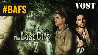 Trailer of The Lost City of Z (2017)