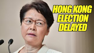 "Hong Kong Election Delay for ""Coronavirus"" 