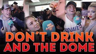 Don´t drink and THE DOME | mit Pietro Lombardi, den Lochis & Leon Machère