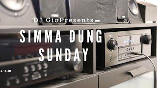 SIMMA DUNG SUNDAY – DJ GIO – 2-16-20