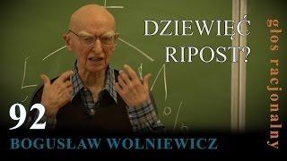 Bogusław Wolniewicz 92 DZIEWIĘC RIPOST