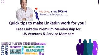 LinkedIn Minute: FREE LinkedIn Premium Membership to US Veterans