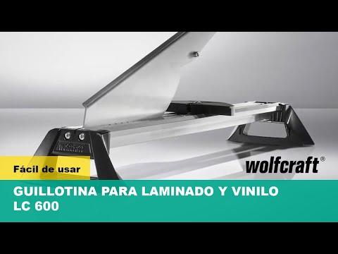 Guillotina corte laminados LC 600 Wolfcraft