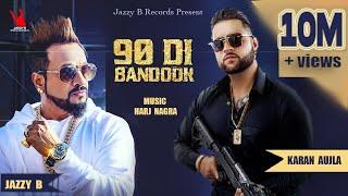 90 Di Bandook  Jazzy B