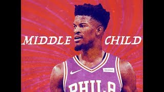 """Jimmy Butler Mix 2019 ~ """"Middle Child"""" ᴴᴰ"""