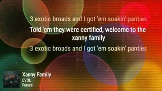 Future- Xanny Family (Lyrics)