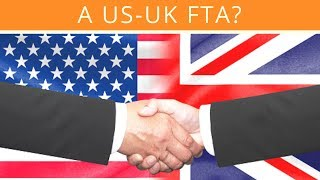 What Chance A US-UK Free Trade Deal?