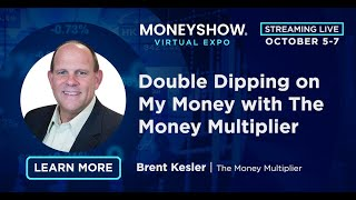 Double Dipping on My Money with The Money Multiplier