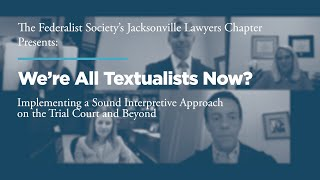 Click to play: We're All Textualists Now?  Implementing a Sound Interpretive Approach on the Trial Court and Beyond