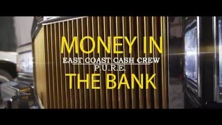 E.C.C.C. - Money in The Bank ft. PURE THE MOVEMENT & PABLO MILES
