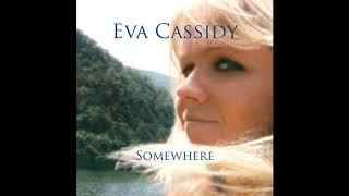 Eva Cassidy - Blue Eyes Crying in the Rain