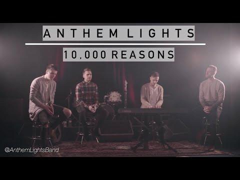 10,000 Reasons  | Anthem Lights