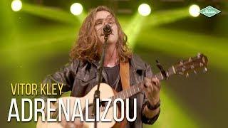 Vitor Kley - Adrenalizou (Videoclipe Oficial)