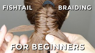 How To Fishtail Braid For Beginners