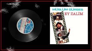 Müslüm Gürses / Ey Zalim