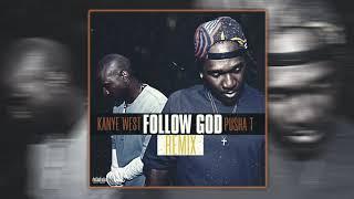 Kanye West & Pusha T   Follow God [Remix]