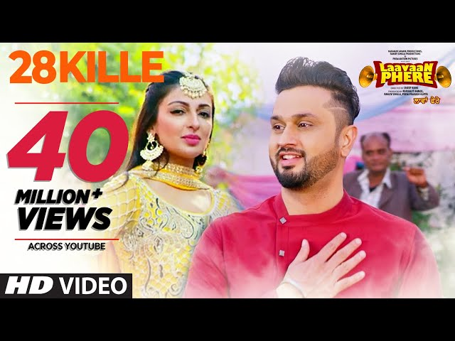28 Kille Full Video Song HD | Gippy Grewal, Mannat Noor | Latest Punjabi Songs 2018