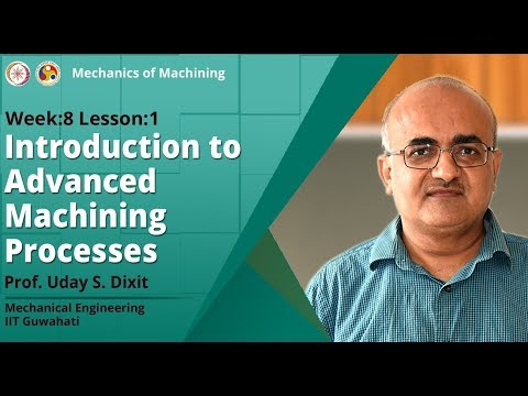 Introduction to Advanced Machining Processes