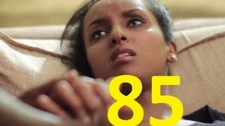 [NEW] Sew Le Sew PART 85 - Ethiopian Drama