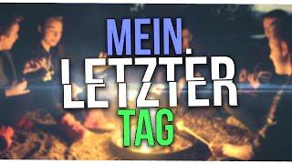 MEIN LETZTER TAG (Musikvideo)