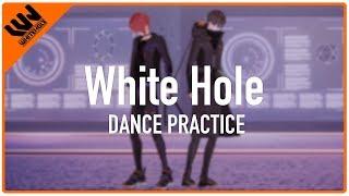 WHITEHOLE - 'White Hole' DANCE PRACTICE VIDEO