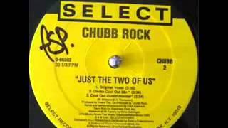 Chubb Rock Just the Two of us Trackmasterz Remix dj DADO
