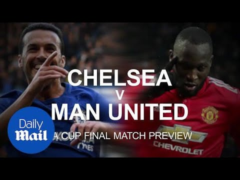 FA Cup Final Preview: Chelsea V Man United - Daily Mail