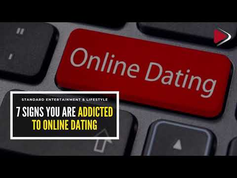 7 signs you are addicted to online dating