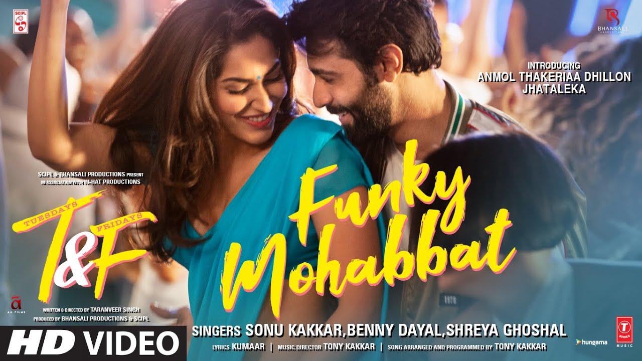 Tuesdays & Fridays | Funky Mohabbat Song Lyrics | Sonu Kakkar, Benny Dayal & Shreya Ghoshal Lyrics