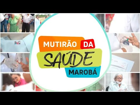 Mutirão da Saúde em Marobá!