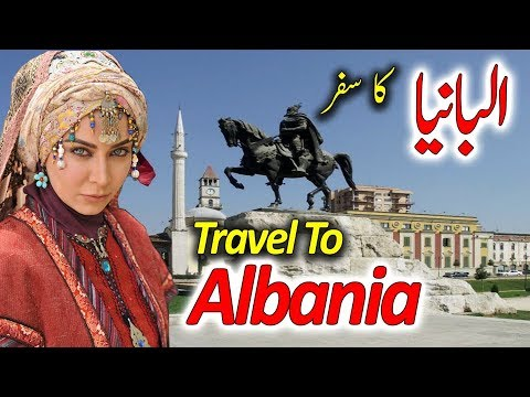 Travel To Albania | Full Documentary And History About Albania In Urdu & Hindi | البانیا کی سیر