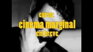 Curso Cinema Marginal