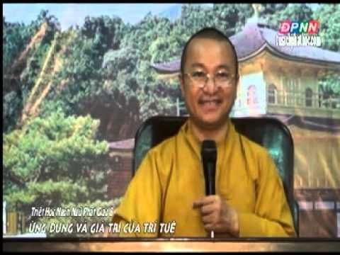 Kinh Hiền Nhân 08: Ứng dụng và giá trị của trí tuệ (29/07/2012)