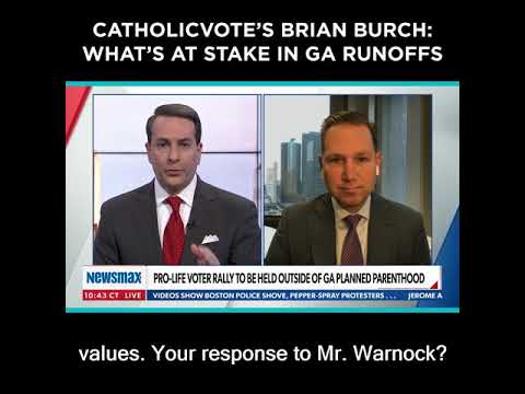 CatholicVote's Brian Burch: What's At Stake in GA Runoffs