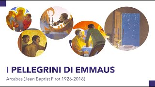 I pellegrini di Emmaus – Arcabas (Jean Baptist Pirot 1926-2018)
