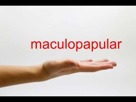 How to Pronounce maculopapular - American English