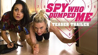 The Spy Who Dumped Me (2018) Video