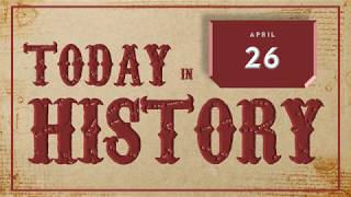 Today in History | Apr 26 - Download this Video in MP3, M4A, WEBM, MP4, 3GP