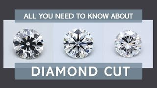 All You Need to Know about Diamond Cut