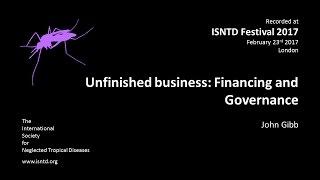 John Gibb: Unfinished Business - Financing & Governance