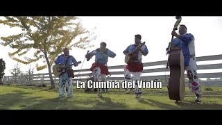La Cumbia Del Violin - Huichol Musical - Que Viva El Huichol  [Video Oficial]