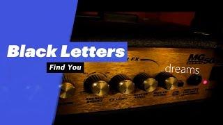 Black Letters - Find You {Lyric Video}  - songdew