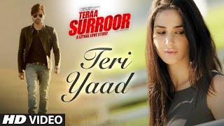 TERI YAAD Video Song | TERAA SURROOR   - YouTube