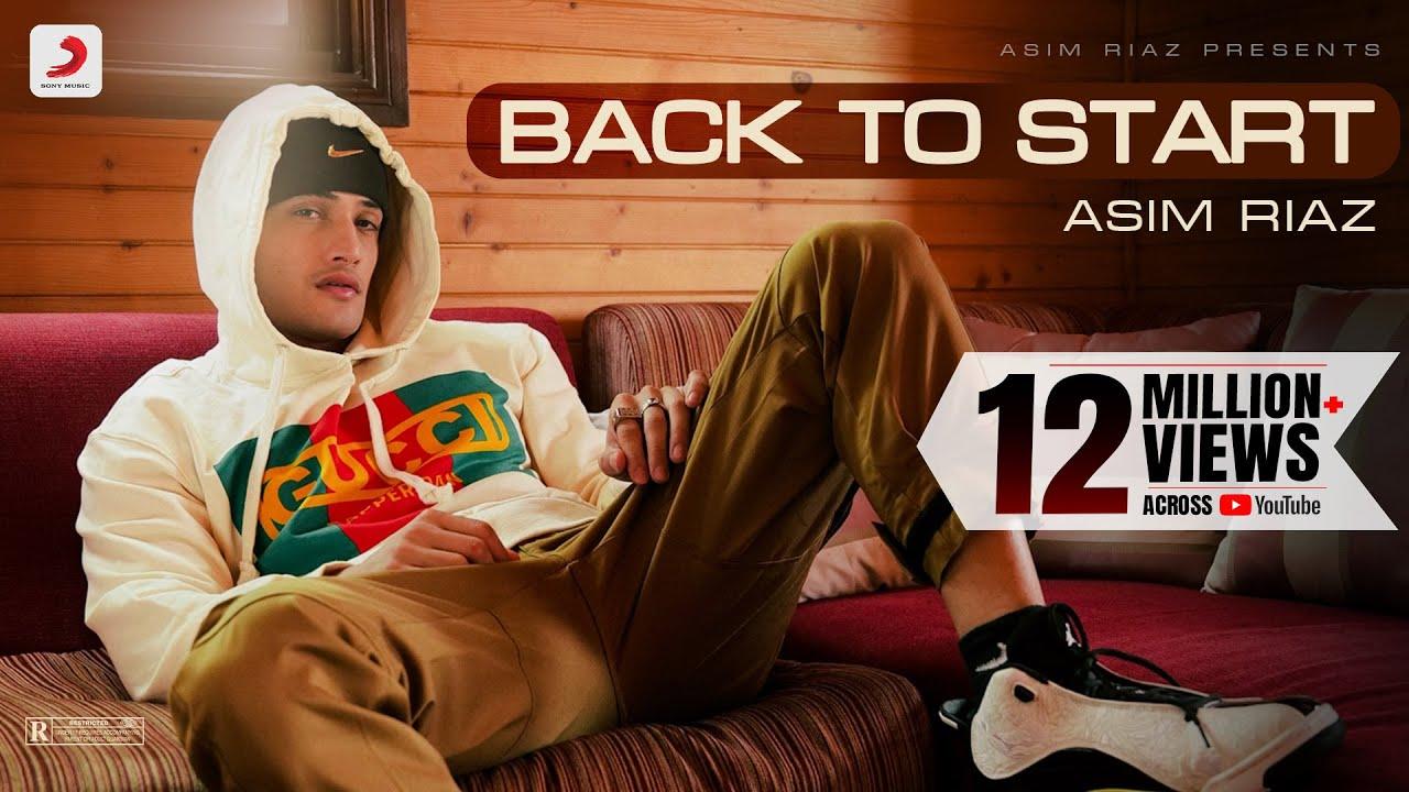 Asim Riaz: Back to Start | Debut Single | Latest Rap Song 2021| Asim Riaz Lyrics