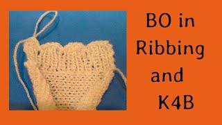 Binding off in Ribbing and K4B (knit 4 below)