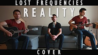 Lost Frequencies - Reality [Cover]